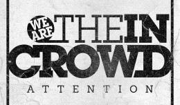"We Are The In Crowd llaman la atención con ""Attention"", escucha su nuevo single"
