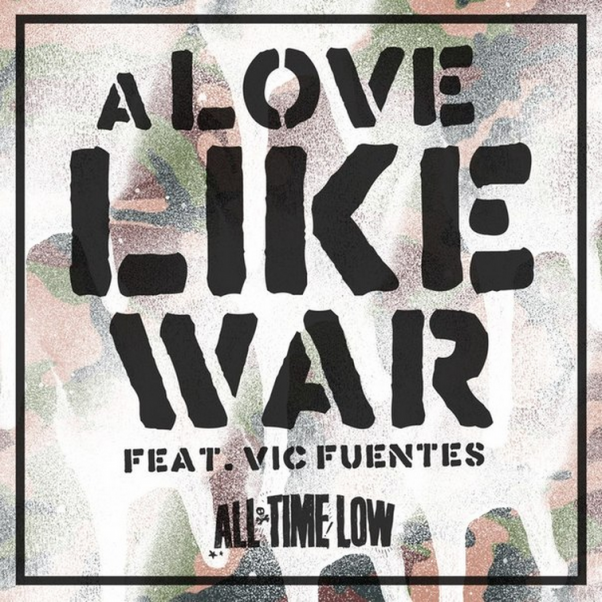 """All Time Low luchan contra """"A Love Like War"""""""