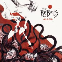 The Rebels - Mafia